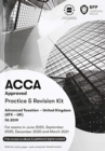 ACCA Advanced Taxation FA2019 : Practice and Revision Kit - Book