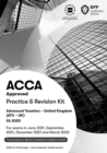ACCA Advanced Taxation FA2020 : Practice and Revision Kit - Book