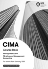 CIMA P2 Advanced Management Accounting : Course Book - Book