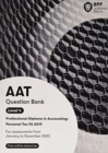 AAT Personal Tax FA2019 : Question Bank - Book