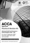ACCA Advanced Audit and Assurance (UK) : Practice and Revision Kit - Book