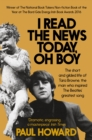I Read the News Today, Oh Boy : The short and gilded life of Tara Browne, the man who inspired The Beatles' greatest song - eBook