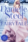 Fairytale : Escape with a Magical Story of Love, Family and Hope - eBook