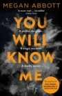 You Will Know Me : A Gripping Psychological Thriller from the Author of The End of Everything - eBook
