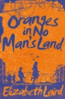 Oranges in No Man's Land - Book
