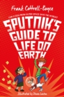 Sputnik's Guide to Life on Earth : Tom Fletcher Book Club Selection - eBook