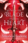 Between the Blade and the Heart - Book