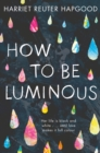 How To Be Luminous - eBook