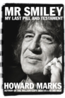 Mr Smiley : My Last Pill and Testament - Book