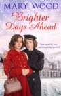 Brighter Days Ahead - eBook