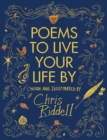 Poems to Live Your Life By : Chosen and Illustrated by - eBook