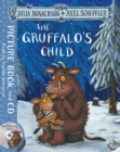 The Gruffalo's Child : Book and CD Pack - Book