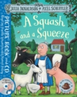 A Squash and a Squeeze : Book and CD Pack - Book
