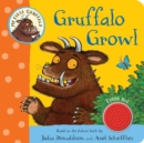 My First Gruffalo: Gruffalo Growl - Book