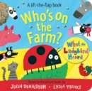 Who's on the Farm? A What the Ladybird Heard Book - Book