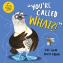 You're Called What? - Book