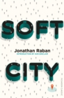 Soft City : Picador Classic - eBook