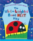 The What the Ladybird Heard Next Play - Book