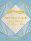 Off the Shelf : A Celebration of Bookshops in Verse - Book