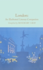 London: An Illustrated Literary Companion - Book