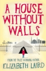 A House Without Walls - eBook