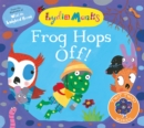 Frog Hops Off! - Book