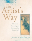 The Artist's Way : A Course in Discovering and Recovering Your Creative Self - Book