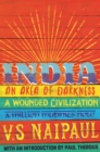 India : An Area Of Darkness, India: A Wounded Civilization & India: A Million Mutinies Now - Book
