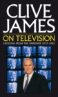 Clive James On Television - eBook