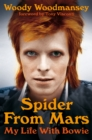 Spider from Mars : My Life with Bowie - Book