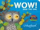 WOW! Said the Owl - Book