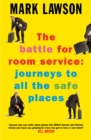 The Battle for Room Service : Journeys to All the Safe Places - eBook