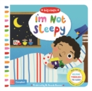 I'm Not Sleepy : Helping Toddlers To Sleep - Book