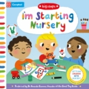 I'm Starting Nursery : Helping Children Start Nursery - Book