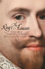 The King's Assassin : The Fatal Affair of George Villiers and James I - Book