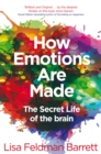 How Emotions Are Made : The Secret Life of the Brain - Book