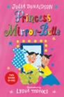 Princess Mirror-Belle : Princess Mirror-Belle Bind Up 1 - Book