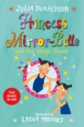 Princess Mirror-Belle and the Magic Shoes : Princess Mirror-Belle Bind Up 2 - Book