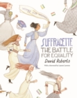 Suffragette : The Battle for Equality - Book
