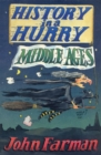 History in a Hurry: Middle Ages - eBook