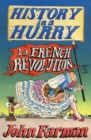 History in a Hurry: French Revolution - eBook