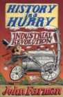 History in a Hurry: Industrial Revolution - eBook
