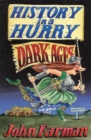 History in a Hurry: Dark Ages - eBook