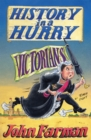 History in a Hurry: Victorians - eBook