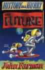 History in a Hurry: The Future - eBook