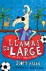 Llamas Go Large : A World Cup Story - Book