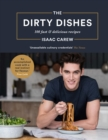 The Dirty Dishes : 100 fast and delicious recipes - eBook
