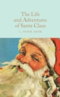 The Life and Adventures of Santa Claus - Book
