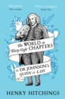 The World in Thirty-Eight Chapters or Dr Johnson's Guide to Life - Book