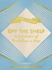 Off The Shelf : A Celebration of Bookshops in Verse - eBook
